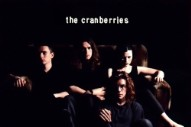 The Cranberries Announce Final Album With Dolores O'Riordan And 25th Anniversary Edition Of Debut