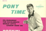 "The Number Ones: Chubby Checker's ""Pony Time"""