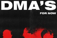 "DMA'S – ""For Now"""