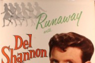 "The Number Ones: Del Shannon's ""Runaway"""