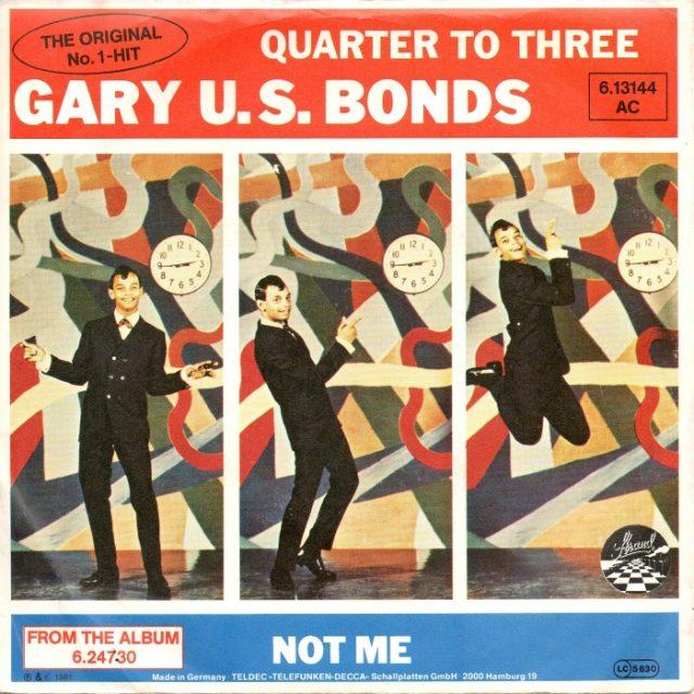 Gary US Bonds - Quarter To Three