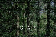 Gas Announces New Album <em>Rausch</em>; Watch A Trailer