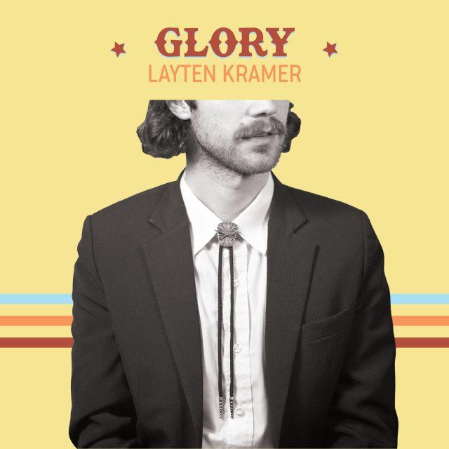 Layten Kramer - Glory