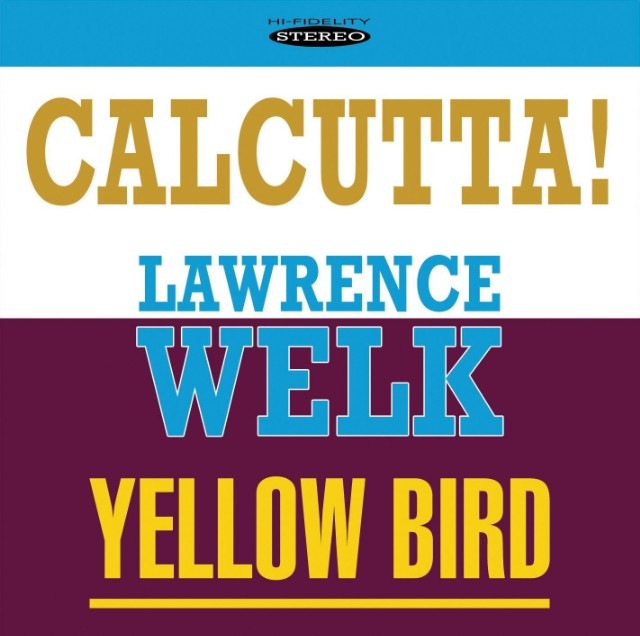Image result for calcutta lawrence welk single images