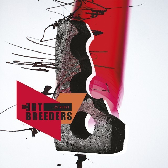 Stream The Breeders <em>All Nerve</em>