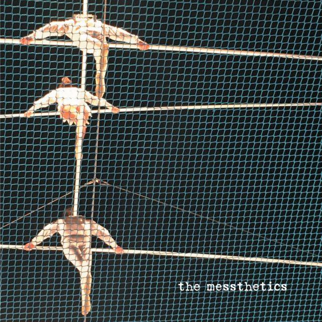 The Messthetics - The Messthetics