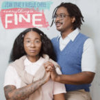 Jean Grae & Quelle Chris – Everything's Fine-