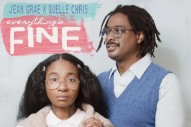 Stream Jean Grae &#038; Quelle Chris <i>Everything&#8217;s Fine</i>