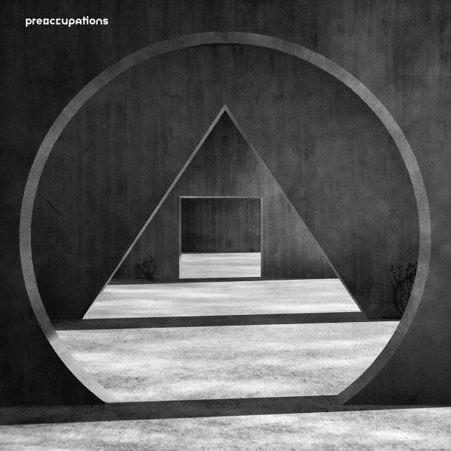 Preoccupations 'New Material' Review & Stream - Stereogum