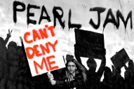 "Pearl Jam Share New Song ""Can't Deny Me"" With Fan Club"