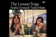 "The Lemon Twigs – ""Foolin' Around"" & ""Tailor Made"""
