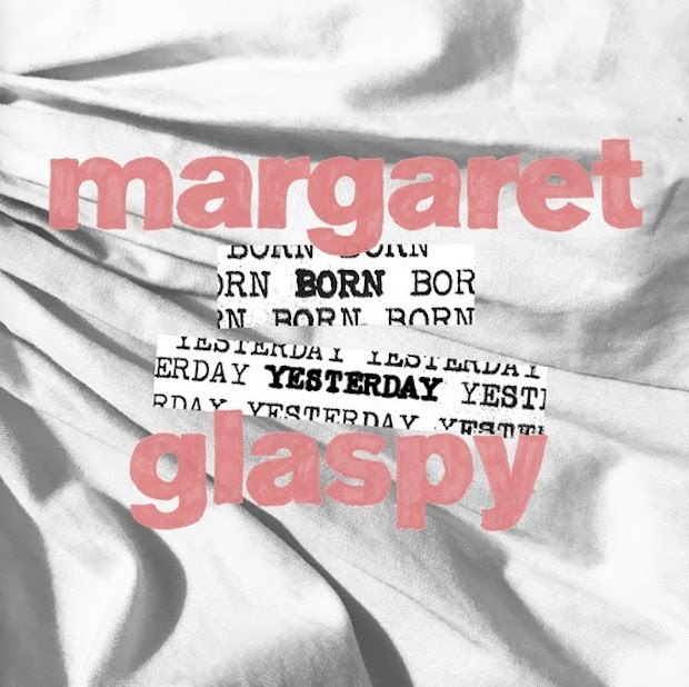 Stream Margaret Glaspy <em>Born Yesterday</em> EP