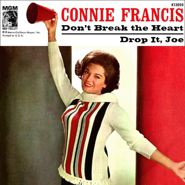 The Number Ones Connie Francis Dont Break The Heart That Loves