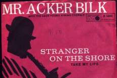 "The Number Ones: Mr. Acker Bilk's ""Stranger On The Shore"""