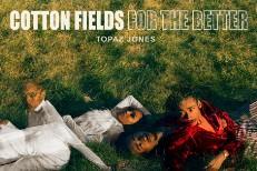 Topaz Jones - For The Better