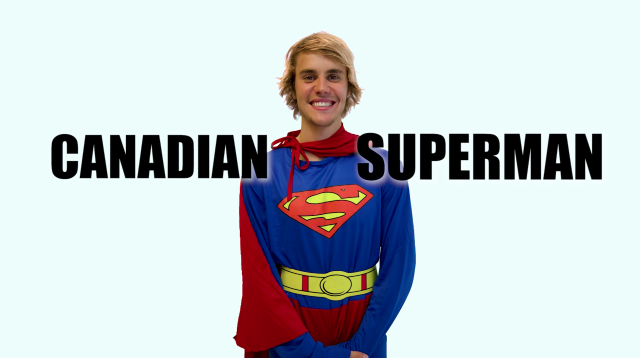 "Justin Bieber as ""Canadian Superman"""