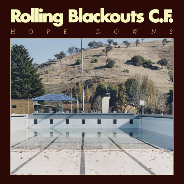 Rolling Blackouts C.F. Hope Downs