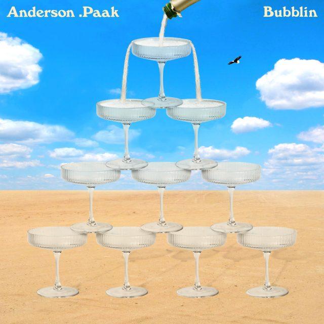 """Anderson .Paak - """"Bubblin"""""""