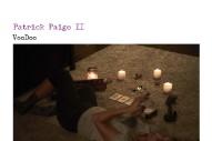 """Patrick Paige II – """"Voodoo"""""""