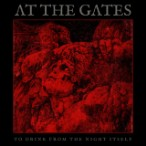 At The Gates – As We Drink From The Night Itself