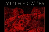 Album Of The Week: At The Gates <em>To Drink From The Night Itself</em>