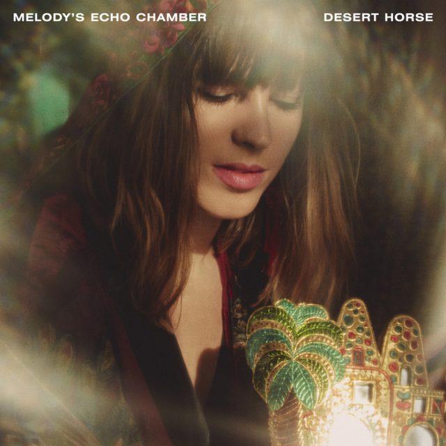 "Melody's Echo Chamber - ""Desert Horse"""
