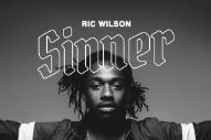 "Ric Wilson – ""Sinner"" (Feat. Kweku Collins, Rane Raps, & Nick Kosma)"
