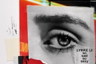 """Lykke Li – """"Sex Money Feelings Die"""" & """"Two Nights"""" (Feat Aminé)"""