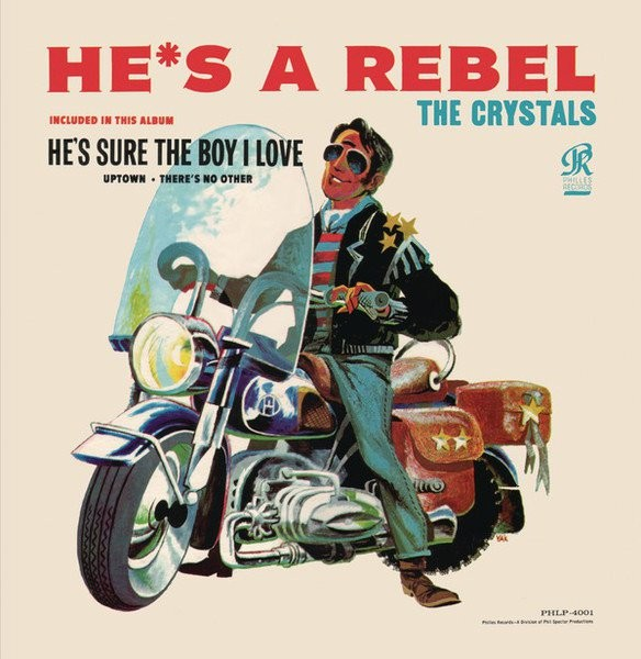 The-Crystals-Hes-A-Rebel
