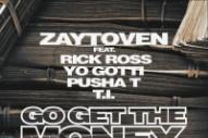 "Zaytoven – ""Go Get The Money"" (Feat. Rick Ross, Yo Gotti, Pusha T, & T.I.)"