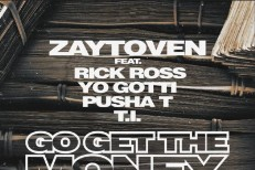"Zaytoven - ""Go Get The Money"" (Feat. Rick Ross, Yo Gotti, Pusha T, & T.I.)"