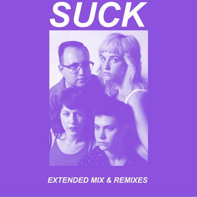Suck - Extended Mix & Remixes