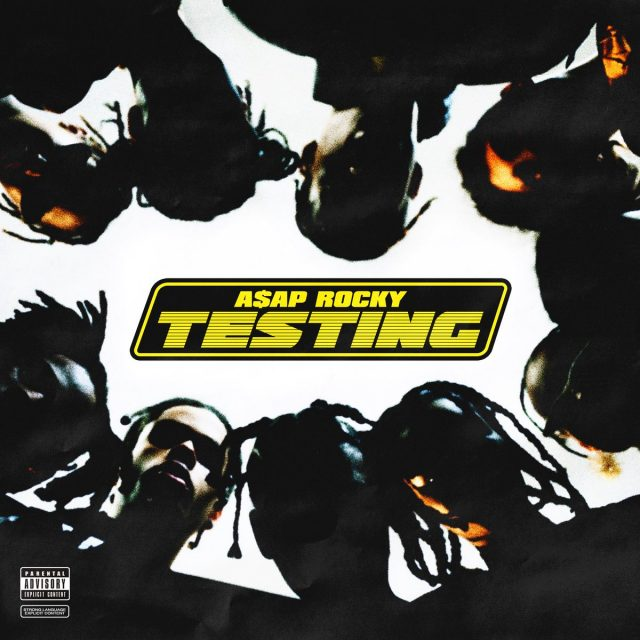ASAP Rocky - Testing