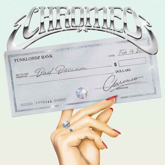 chromeo-bad-decision-1525804644