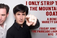 The Mountain Goats-Inspired Burlesque Show Announced