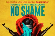 "Future – ""No Shame"" (Feat. PartyNextDoor)"