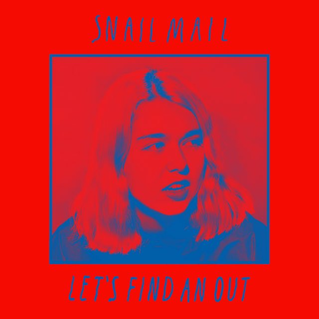 Snail Mail Let's Find An Out single artwork
