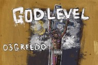 Stream 03 Greedo&#8217;s New Album <em>God Level</em>