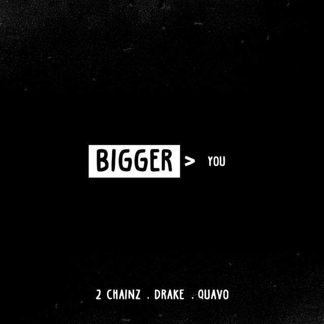 "2 Chainz - ""Better > You"" (Feat. Drake & Quavo)"