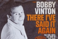 "The Number Ones: Bobby Vinton's ""There! I've Said It Again"""