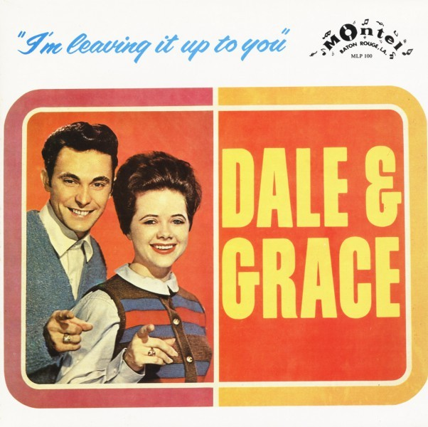 Dale-and-Grace-Im-Leaving-It-Up-To-You