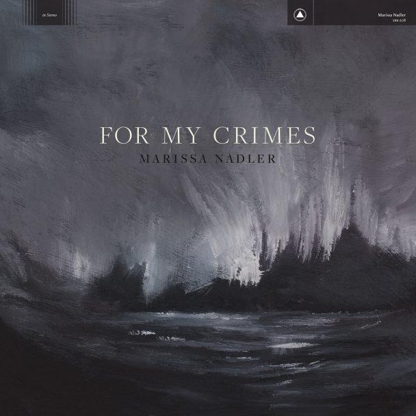 """Marissa Nadler - """"For My Crimes"""""""