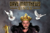 Dave Matthews Sings Trap Music
