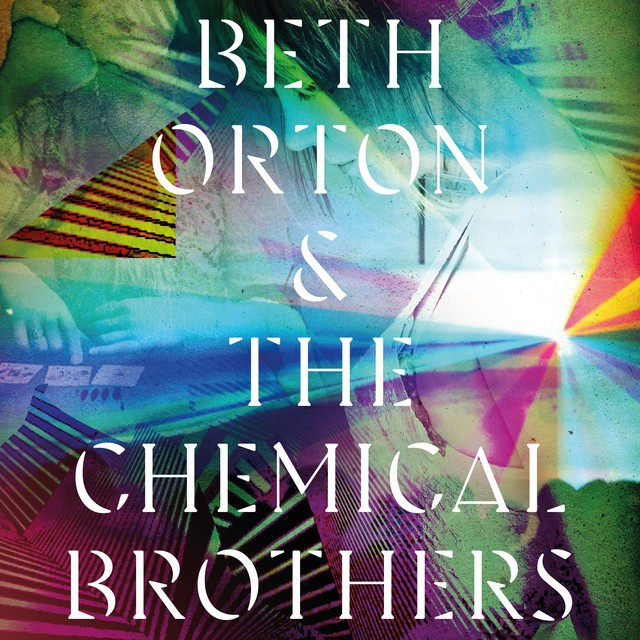Beth Orton & Chemical Brothers