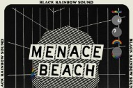 "Menace Beach – ""Black Rainbow Sound"" (Feat. Brix Smith)"