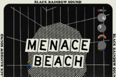 Menace Beach Black Rainbow Sound