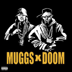 DJ MUGGS & MF DOOM