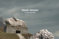 "Steady Holiday – ""Nobody's Watching"""