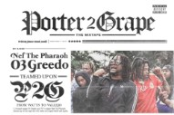 Stream Nef The Pharaoh &#038; 03 Greedo&#8217;s <i>Porter2Grape</i> EP