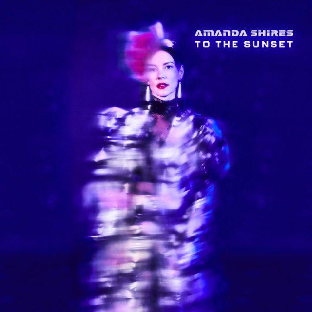 Amanda-Shires-To-The-Sunset